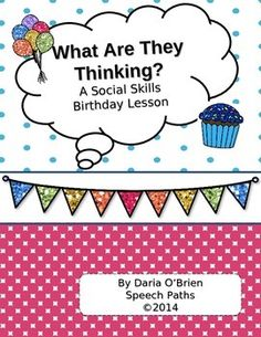 "Fun social skills lesson to teach perspective taking and ""hidden"" social rules! Free! http://www.teacherspayteachers.com/Product/Social-Skills-Lesson-Birthday-Party-1072064"