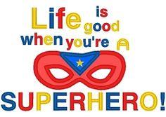 Life Good Superhero Applique - 3 Sizes! | What's New | Machine Embroidery Designs | SWAKembroidery.com Nobbie Neez Kids