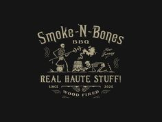 Smoke N Bones BBQ by GOOSEBUMPS Vintage Logo Design, Vintage Type, Vintage Modern, How To Make Logo, Create A Logo, Vintage Banner, Branding Materials, Business Illustration, Marketing And Advertising
