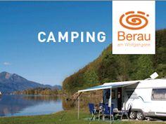 Wir verlosen unter allen Urlaubs - Anfragen einen Campingurlaub im 4 Sterne Seecamping Berau am Wolfgangsee für 2 Nächte und 2 Personen  Verlosung: Freitag, 15. Mai 2015