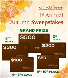 iDrinkCoffee.com 1st Annual Autumn Sweepstakes Wedding Sweepstakes, Instant Win Sweepstakes, Movie Rewards, Giveaway, My Love, Cook, Drinks, Life, Ideas
