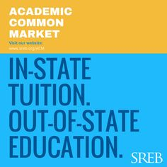 The Academic Common Market helps make college more affordable.