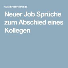 Abschiedssprüche und Wünsche für Arbeitskollegen   Arbeit ...