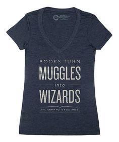 Another great find on #zulily! Harry Potter 'Books Turn Muggles Into Wizards' V-Neck Tee - Women #zulilyfinds