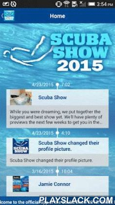 Scuba Show 2015  Android App - playslack.com , THE 2015 SCUBA SHOW IS COMING!America's largest consumer dive expo is back for its 28th year. Join us June 6 & 7 at the Long Beach Convention Center in sunny California.Over 76,000 square feet featuring 3
