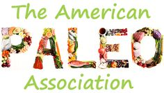 Paleo & Caveman Diet Recipes Food List Reviews - The American Paleo Association Welcome to the go Paleo. The American Paleo Association diet journey started with new Caveman food helps you achieve your health always felling better. #paleo #paleodiet