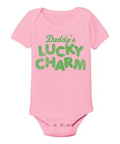 Light Pink 'Daddy's Lucky Charm' Bodysuit - Infant | zulily