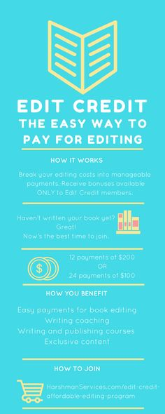 Edit credit affordable editing program infographic—a new paradigm in freelance editing. For indie authors who want great editing and need to make payments on it.