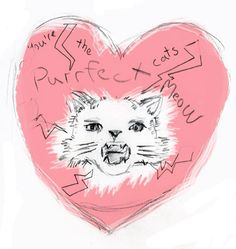 You're the Purrfect Cats Meow pencil on paper inked in computer 2012  Brenna George