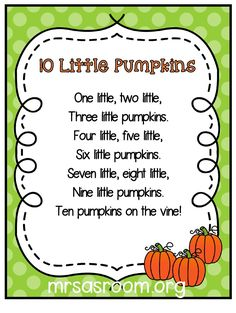 Poems are so much fun to use in preschool and kindergarten! And, these three poems are perfect for your pumpkins theme! Plus, the different formats will give you lots of ideas and activities to use them for! Fall Preschool Activities, Preschool Music, Preschool Class, Preschool Lessons, Halloween Songs For Preschoolers, Halloween Preschool Activities, October Preschool Themes, Number Songs For Preschool, Fingerplays For Preschoolers