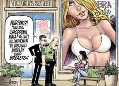 This is a form of satire showing the irony with Victoria Secret employees kicking a customer out for breastfeeding in public. Victoria's Secret, Breastfeeding In Public, Breastfeeding Support, Breastfeeding Pictures, Breastfeeding Fashion, Double Standards, Historical Images, Equal Rights, Victoria Secret Bras