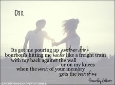 This is my favorite Brantley Gilbert song...though I prefer Jason Aldean's version
