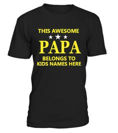 # PAPA this awesome belongs to kids_401 .     By HAPPY PAPA   STORE     Special Offer, not available anywhere else!          OTHER NAMES >> https://www.teezily.com/stores/happy-papa           TIP: If you buy 2 or more (hint: make a gift for someone or team up) you'll   save quite a lot on shipping.      Available in a variety of styles and colors          Buy yours now before it is too late!          Secured payment via Visa / Mastercard / Amex / PayPal          How to place an order…