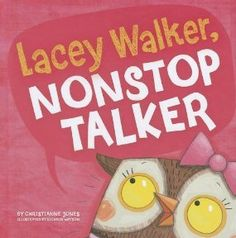 acey Walker loves to talk. She talks all day, and sometimes all night. But when she loses her voice, Lacey learns the importance of listening.