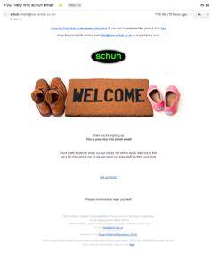 """Schuh: приветственное письмо (3/02/2014). Коврик у двери с надписью """"Добро пожаловать"""" - симпатичный образ для всех, а для обувного магазина это вообще что-то родное. Но фраза """"Пожалуйста, не забудьте вытереть ноги"""" выглядит не очень приветливо. Это уже даже какое-то занудство."""