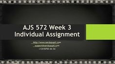 AJS 572 Week 3 Individual Assignment