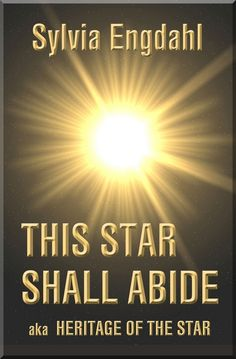 New cover for This Star Shall Abide: aka Heritage of the Star.