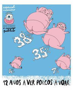 O inimigo público, especial 12.°aniversário. Oink, oink... Não tapem o Sol ! #Portugal #Legislativas2015