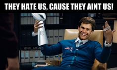 Tom Brady Be Like..