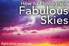 How to Photograph Fabulous Skies :: Digital Photo Secrets