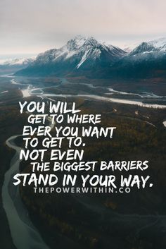 There is no barrier big enough, no wall tall enough, and no challenge difficult enough to stop you from reaching your goals.