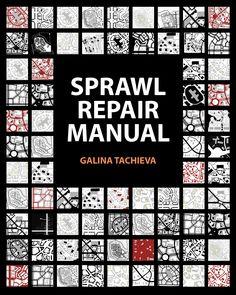 Sprawl Repair Manual   About the Sprawl Repair Manual