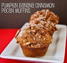 Pumpkin Banana Cinnamon Pecan Muffins :http://www.lovefromtheoven.com/2012/11/27/pumpkin-banana-cinnamon-pecan-muffins/