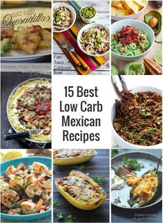 15 Best Low Carb Mexican Recipes - sure to satisfy all of your South of the Border cravings!  Keto, LCHF and Atkins diet friendly recipes!