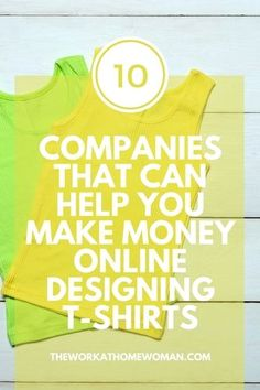 Do you have good design skills? Then you can make money by designing t-shirts. Find out how to get started with these free at-home business opportunities.