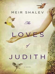 62 best free ebook audiobook downloads images on pinterest book ebook the loves of judith by meir shalev a woman with three loves and fandeluxe Images