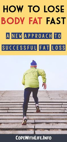 How to Lose Body Fat Fast: A New Approach to Successful Fat Loss. #LoseBodyFatFast #FatLoss #WeightLoss #Workout #Women #Men