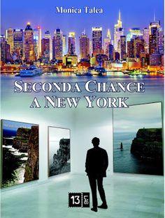 Lettore di provincia - di Massimo Beccarelli: Seconda chance a New York e galeotta fu... la Gran...