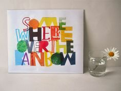 by flickr user Daniel & Katie. sold here: http://www.etsy.com/listing/75789292/somewhere-over-the-rainbow-art-print