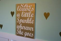 She Leaves a Little Sparkle Customizeable 12x18 Sign Choose Your Colors Girls Bedroom or Nursery Decor Baby Shower Gift