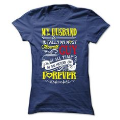 My HUSBAND is totally my most favorite GUY of all time  - #shirts! #dressy sweatshirt. LOWEST PRICE => https://www.sunfrog.com/LifeStyle/My-HUSBAND-is-totally-my-most-favorite-GUY-of-all-time-in-the-history-of-foverer-NavyBlue-19381623-Ladies.html?68278