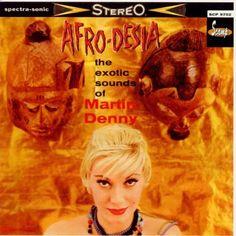 Martin Denny - Afro-Desia
