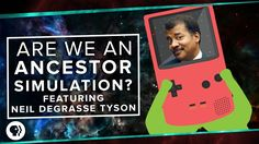 Are We Living in an Ancestor Simulation? ft. Neil deGrasse Tyson | Space...