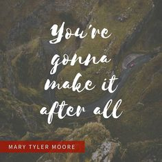 So sorry to hear about Mary's passing today. She was an inspiration. . . . #marytylermoore #quotes #tvquotes #inspiration #peoplescreatives #instagoodmyphoto #flashesofdelight #art #instaart #beautiful #instagood #arts #artist #artsy #paper #photooftheday #creative #artoftheday #instaartist #graphic #graphics #design #designstudio #creative