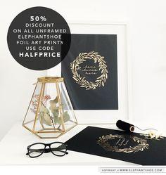 50% discount on our Elephantshoe unframed Gold Foil and Copper Foil Art Prints.