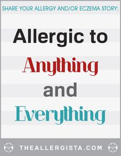 Allergic to Anything and Everything — The Allergista
