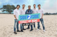 Side 2 Side - Forget My Name (feat. René Froger)
