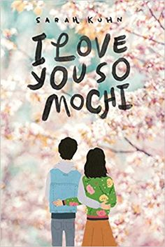 """Read """"I Love You So Mochi"""" by Sarah Kuhn available from Rakuten Kobo. """"As sweet and satisfying as actual mochi. a tender love story wrapped up in food, fashion, and family. I gobbled it up. Books And Tea, Ya Books, Free Books, Good Books, Books To Read, Amazing Books, Mochi, Book Quotes Love, Quotes Quotes"""