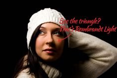 Rembrandt Lighting: What it is, how to do it, why it's awesome!