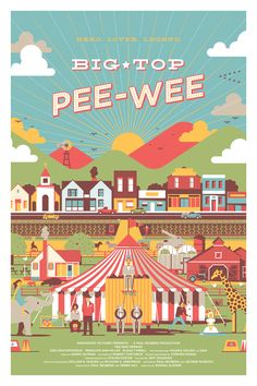 """""""Big Top Pee-wee"""" Director: Randal Kleiser 1988 There is nothing quite like Pee-wee Herman. Pee Wee Herman, Graphic Design Illustration, Illustration Art, Bg Design, Material Didático, Kris Kristofferson, Inspirational Posters, Big Top, New Poster"""