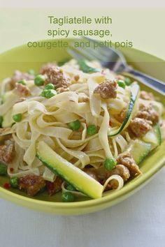 tagliatelle with spicy sausage, courgette, and petit pois