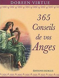365 Conseils de Vos Anges - Doreen Virtue - secret-esoterique