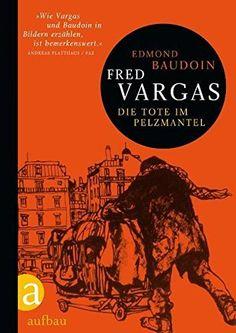 Die Tote im Pelzmantel by Fred Vargas | LibraryThing