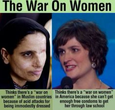 Conservatives and ppl with common sense know the difference btwn a real #WarOnWomen, & the hysterical claims of the progressive kind.