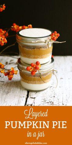 Layered Pumpkin Pie in a Jar • a farmgirl's dabbles