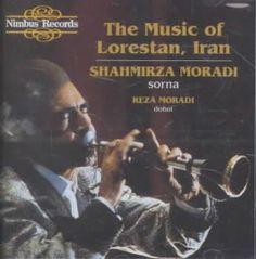 Precision Series Shahmirza Moradi - Music of Lorestan Iran